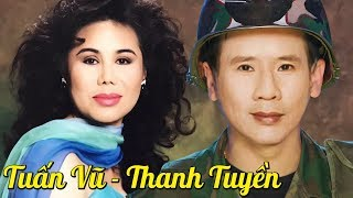 Nếu Anh Là Lính - TUẤN VŨ & THANH TUYỀN | Lk Nhạc Vàng, Nhạc Lính Trữ Tình Hay Nhất Thập Niên 80
