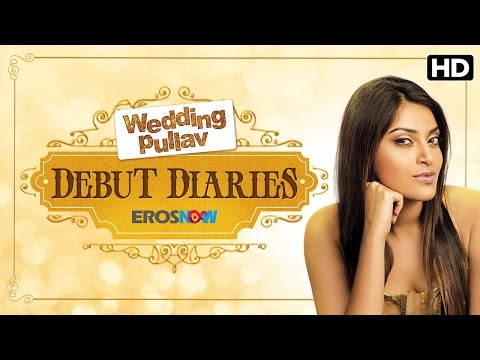 Debut Diaries With Anushka Ranjan | Wedding Pullav