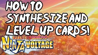 Beginners Guide: How to Synthesize and Level Jutsu cards | Naruto X Boruto Ninja Voltage