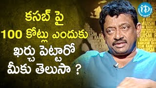 Do You Know Why Was Rs. 100 Crore Spent on Kasab? - RGV | RGV About Media | Ramuism 2nd Dose