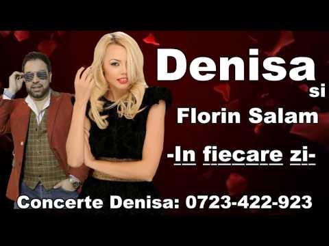 DENISA si FLORIN SALAM – In fiecare zi (melodie originala) manele vechi de dragoste