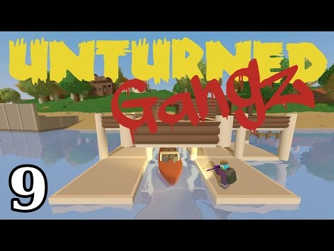 "UNTURNED GangZ | E09 | ""Boat Dock & Plane Crash!!"" (Gang PvP / Pranks)"
