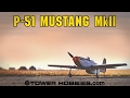 Tower P-51D Mustang Fighter : Raw Performance