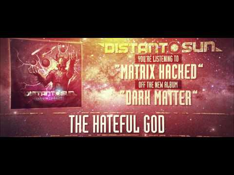 Distant Sun - Matrix Hacked (lyric video)
