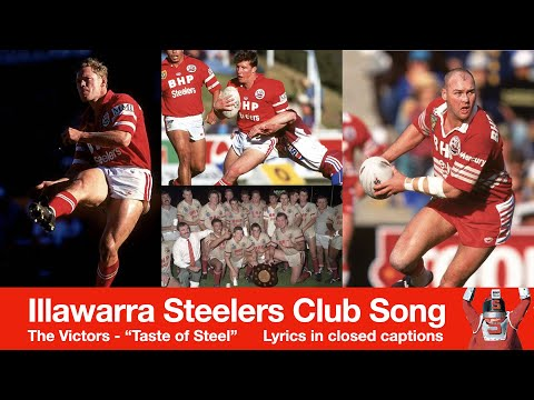 "The Victors - Taste of Steel. This was the Steelers team song from the early eighties until the end of 1996. It was replaced by the less popular ""Illawarra S..."