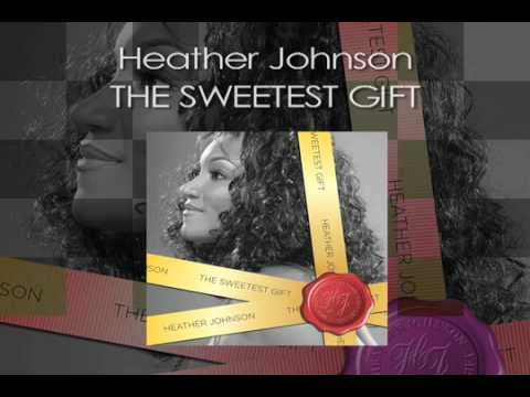 Heather Johnson The Sweetest Gift