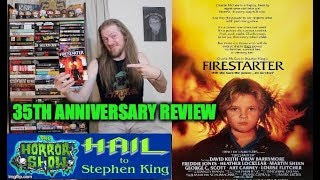 Firestarter 35th Anniversary Movie Review - Hail To Stephen King: The Horror Show