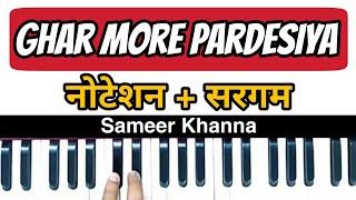 Ghar More Pardesiya || Kalank || Harmonium/Piano Lesson With Tarana And Sargam ❤ || Sameer Khanna