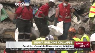 Kenya building collapse: Authorities begin demolishing hundreds of unsafe buildings