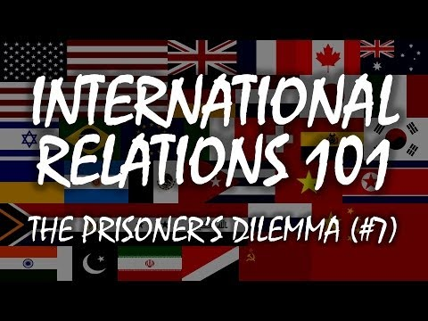 International Relations 101: The Prisoner's Dilemma (2.2)