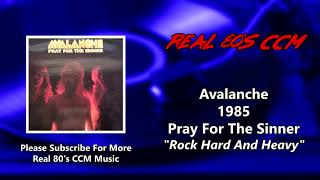 Avalanche - Rock Hard And Heavy (HQ)