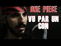 One Piece Vu Par Un Con