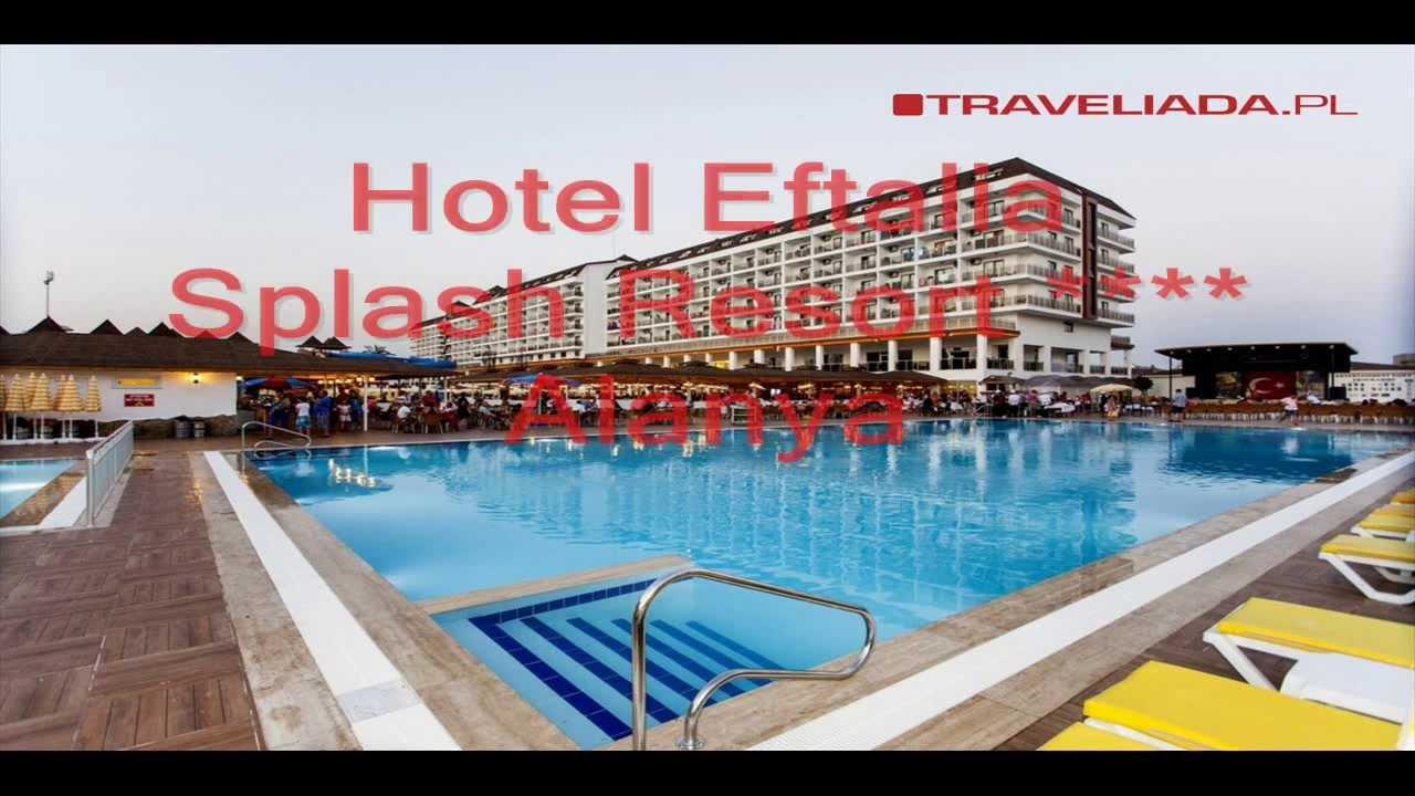 Hotel Eftalia Splash Resort Alanya Youtube