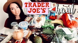 TRADER JOES HAUL 2019! What to Buy, Favorites & Quick Healthy Meal Ideas