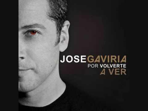 Por volverte a ver - Jose Gaviria