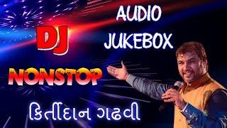 download lagu Dj Nonstop Kirtidan Gadhvi  Kirtidan Gadhvi Songs 2015 gratis