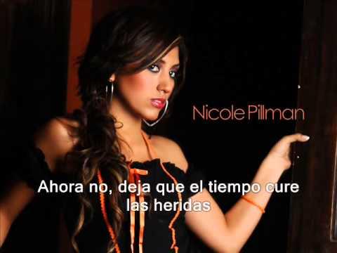 Ahora no - Nicole pillman (letra) ♥♥♥