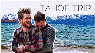GAY DADS ROMANTIC GETAWAY IN SOUTH TAHOE | Dads Not Daddies