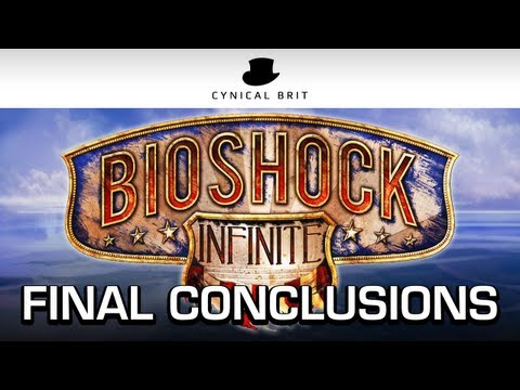 BioShock Infinite - Final Conclusions (SPOILER HEAVY)