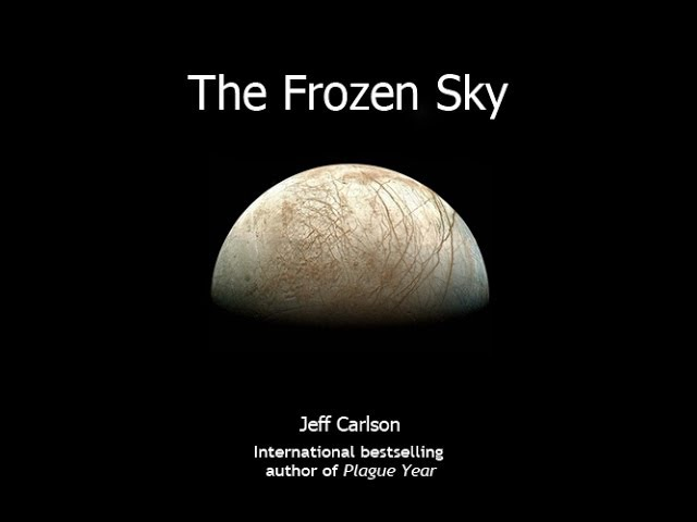 THE FROZEN SKY by Jeff Carlson