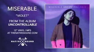 Miserable – Violet (Audio)