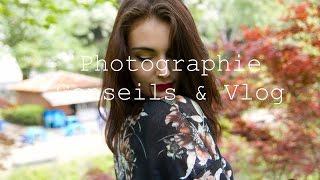 Photographie II Pour photographes et modèles débutants, nos conseils & vlog de shooting photo !