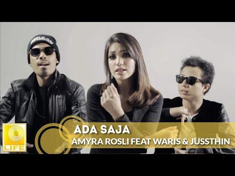 Ada Saja - Amyra Rosli Feat WARIS & Juzzthin (Official MV)