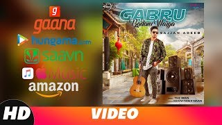 Gabru Badam Warga | Streaming Video | Sajjan Adeeb | Latest Punjabi Song 2018 | Speed Records