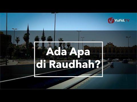 Ada Apa di Raudhah? - Poster Dakwah Yufid.TV