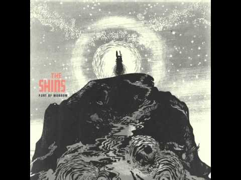 Shins - Port Of Morrow