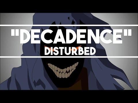 Disturbed - Decadence (professional) Lyrics