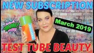 *New Subscription* //  New Beauty Test Tube Unboxing March 2019 // I Was Pleasantly Surprised