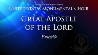 Great Apostle of the Lord ENSEMBLE
