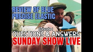 """SUNDAY SHOW LIVE"" Review of the new blue .8 Precise elastic, Catapult Q&A's and more (episode 1)"