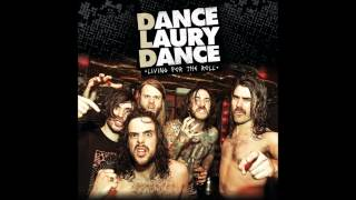 Dance Laury Dance - Out with Rockers