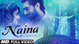 Jonny Sufi: Naina Full Video Song | Parveen Mettu | Latest Punjabi Song