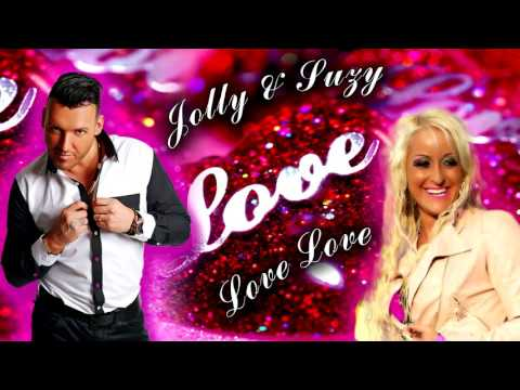 Jolly & Suzy - Love ♥ Love  (Official Audio) 2016
