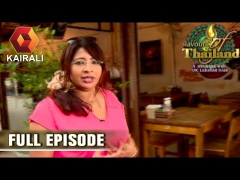 Flavours Of Thailand | 15th August 2016 | Full Episode