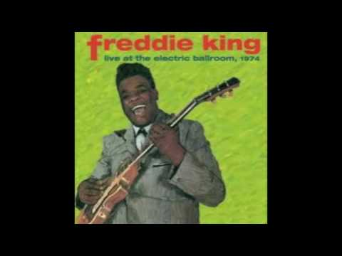 Dust My Blues - Freddie King