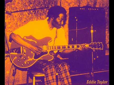 Eddie Taylor- I wanna love you