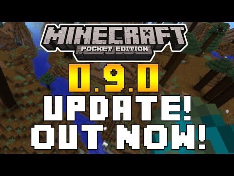 Minecraft Pocket Edition - 0.9.0 UPDATE! OUT NOW FOR DOWNLOAD! [MCPE 0.9.0]