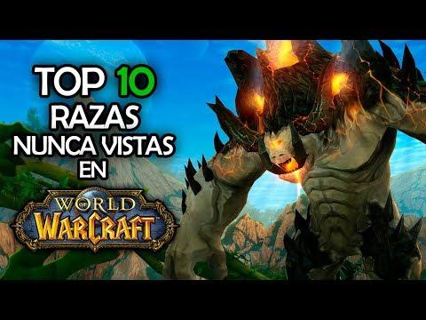 TOP 10 RAZAS NUNCA VISTAS | World of Warcraft