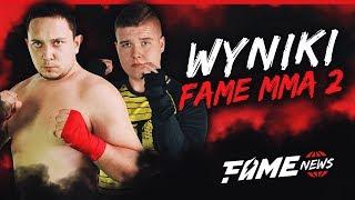 FAME MMA 2: WYNIKI & OMÓWIENIE GALI!