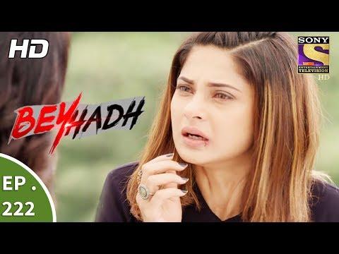 Beyhadh - बेहद - Ep 222 - 16th August, 2017 thumbnail