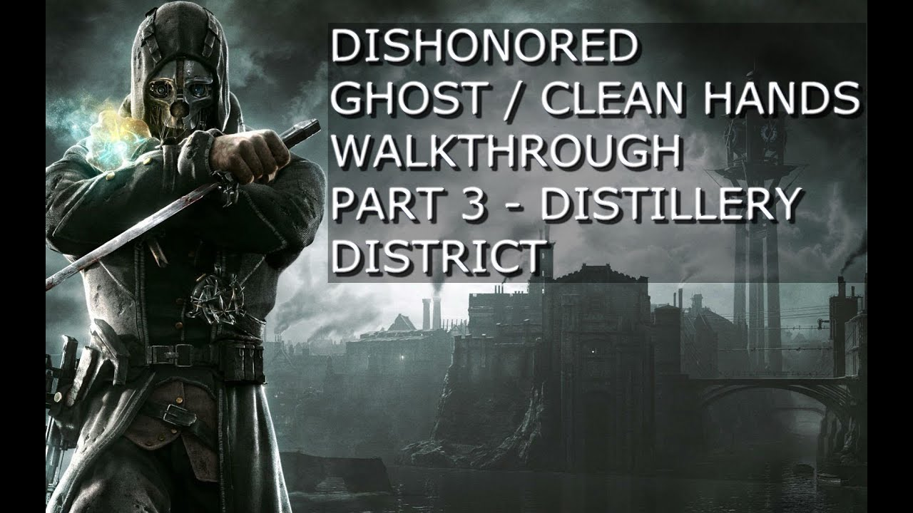 dishonored ghost