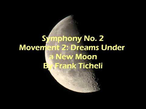 Symphony No. 2 Movement 2: Dreams Under A New Moon By Frank Ticheli video
