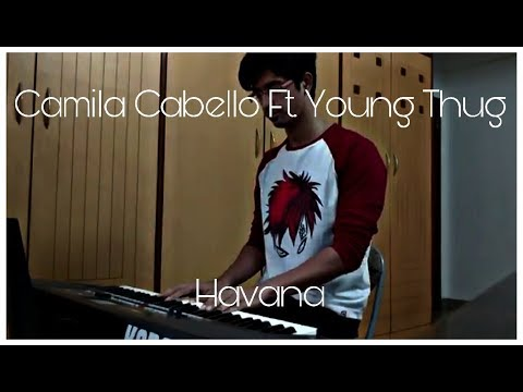Havana  | Camilla Cabello Ft. Young Thug | Piano Cover