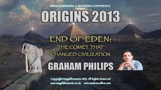 Graham Phillips: End of Eden - The Comet that Changed Civilization FULL LECTURE