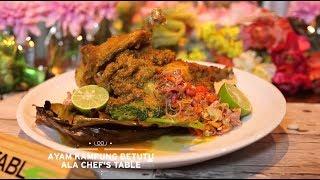 Chef's Table - Ayam Kampung Betutu