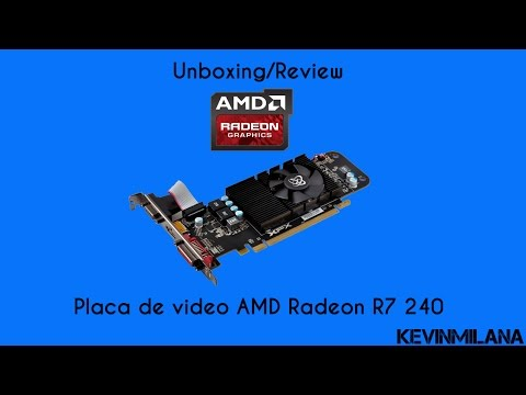 Unboxing/Review - Placa De Video AMD Radeon R7 240